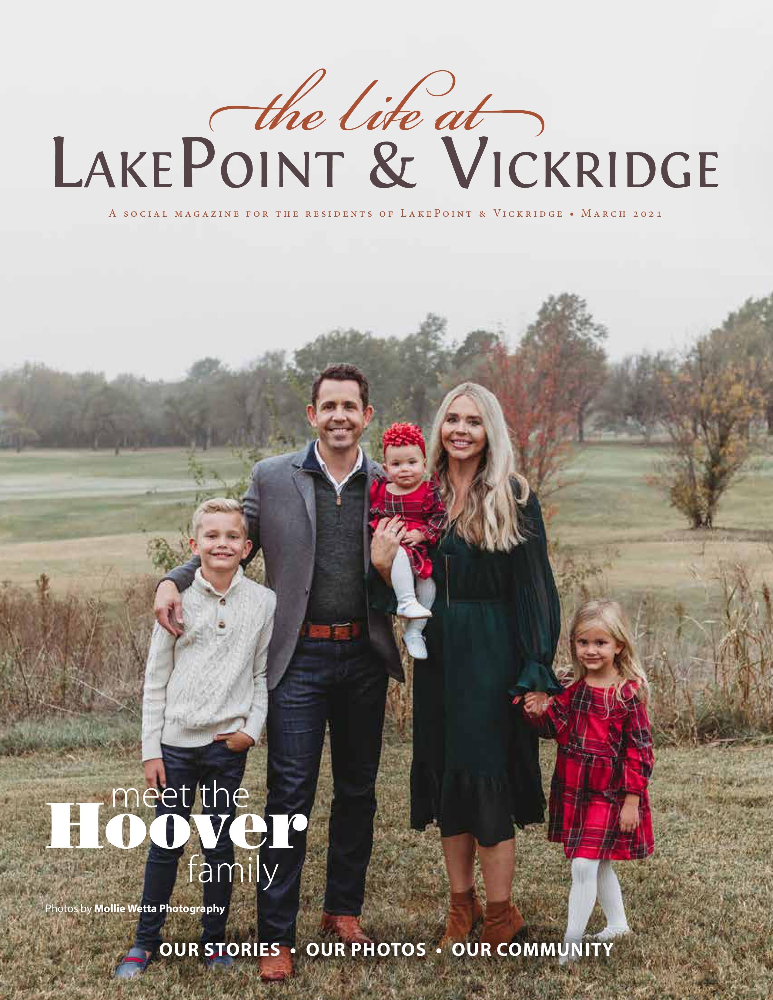 The Life at LakePoint & Vickridge 2021-03-01