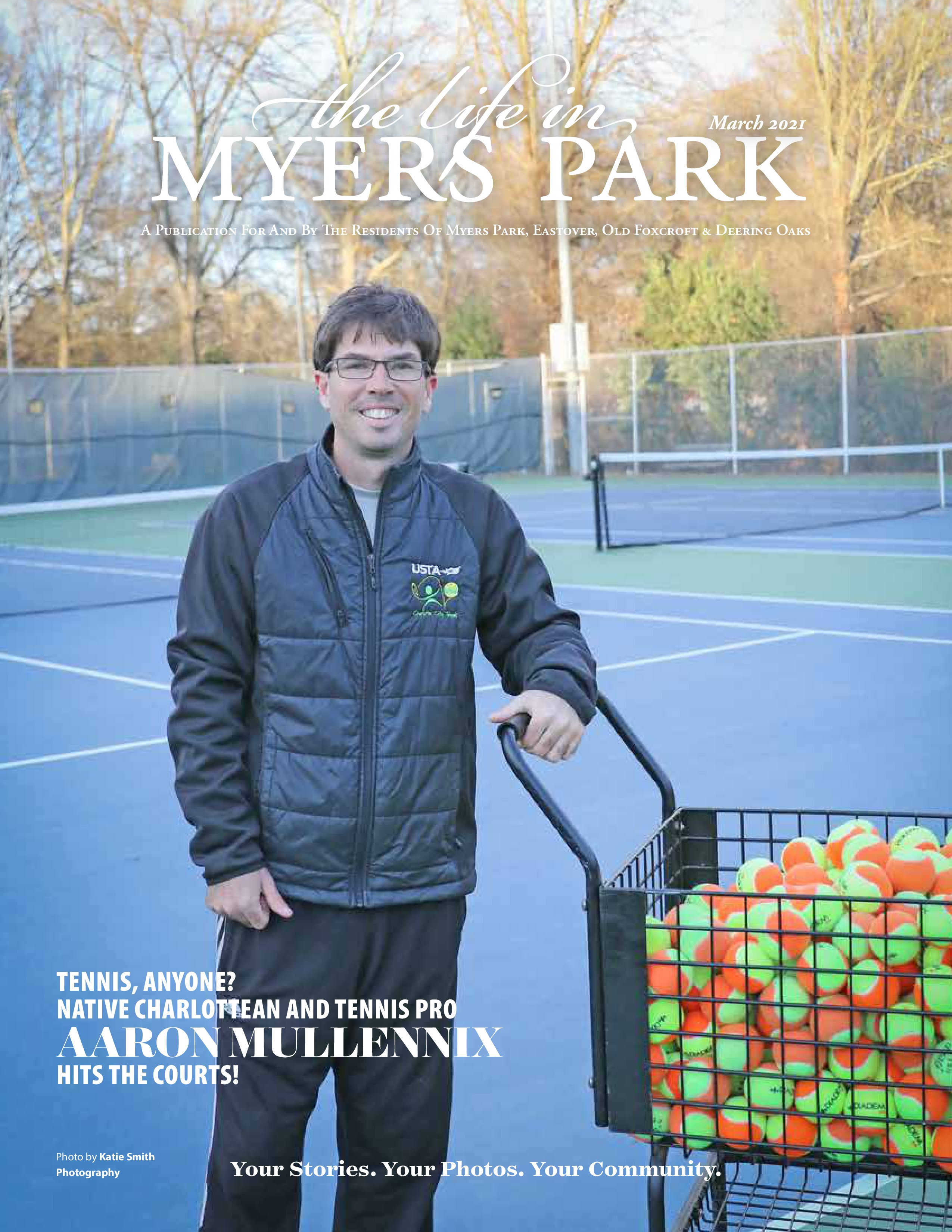 The Life in Myers Park 2021-03-01