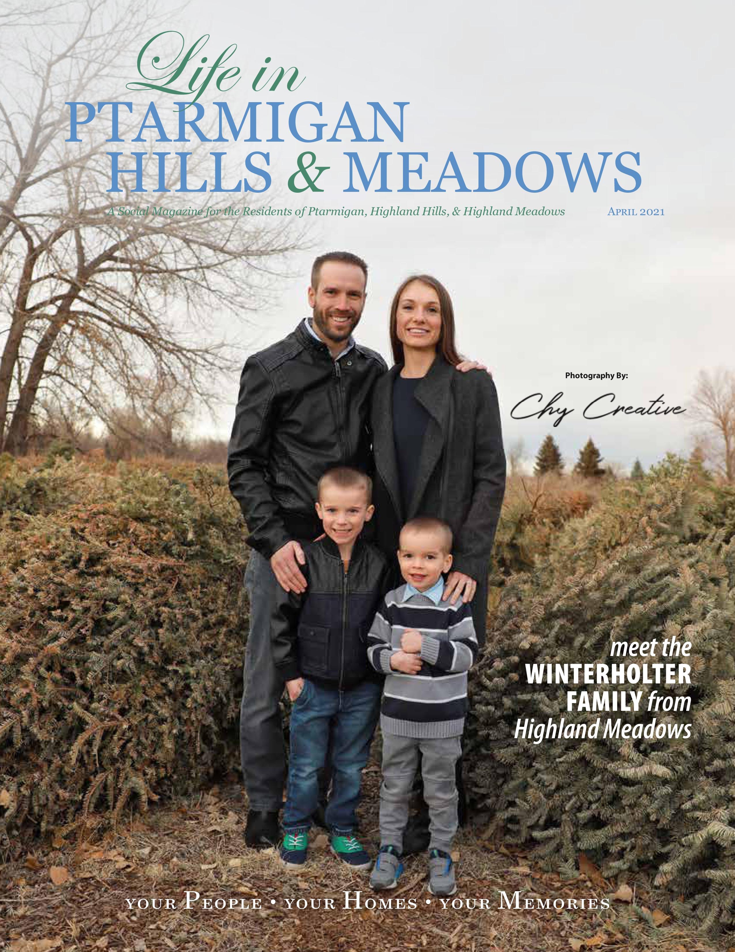Life in Ptarmigan Hills and Meadows 2021-04-01