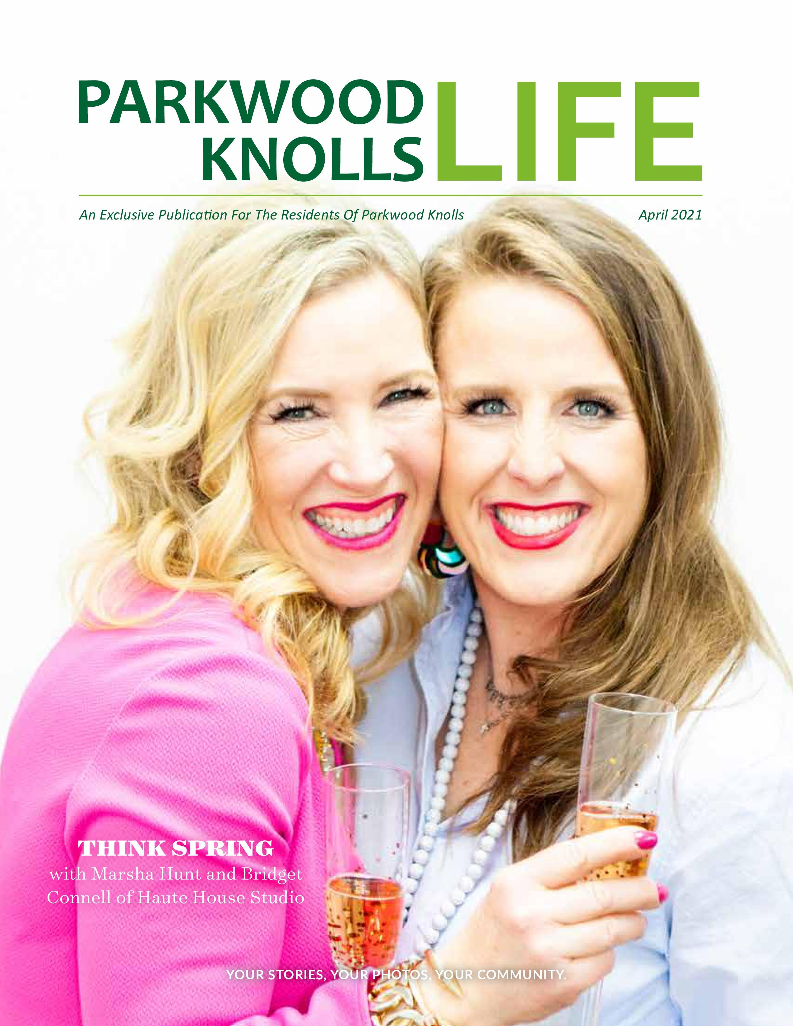 Parkwood Knolls Life 2021-04-01