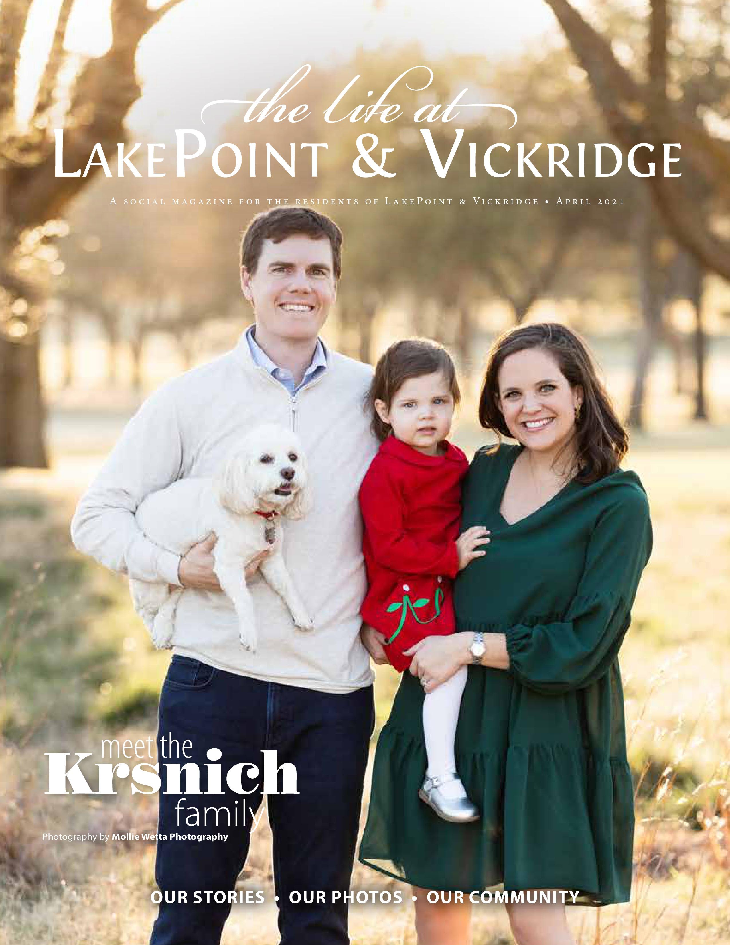 The Life at LakePoint & Vickridge 2021-04-01