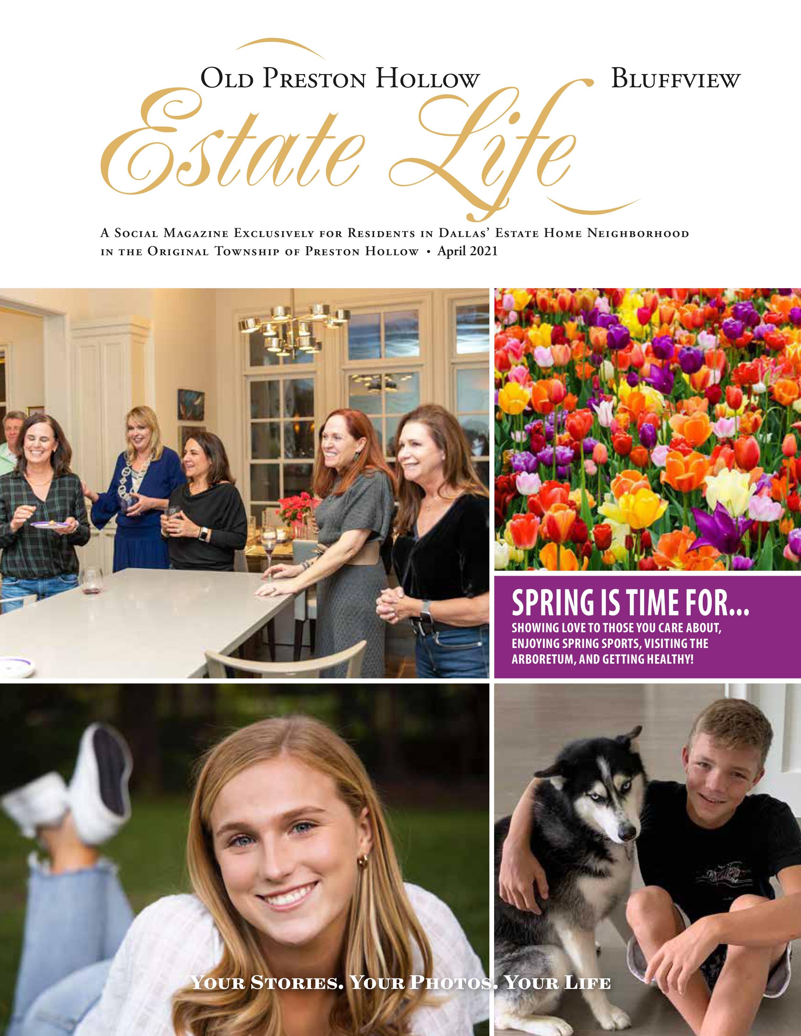 Old Preston Hollow Bluffview Estate Life 2021-04-01