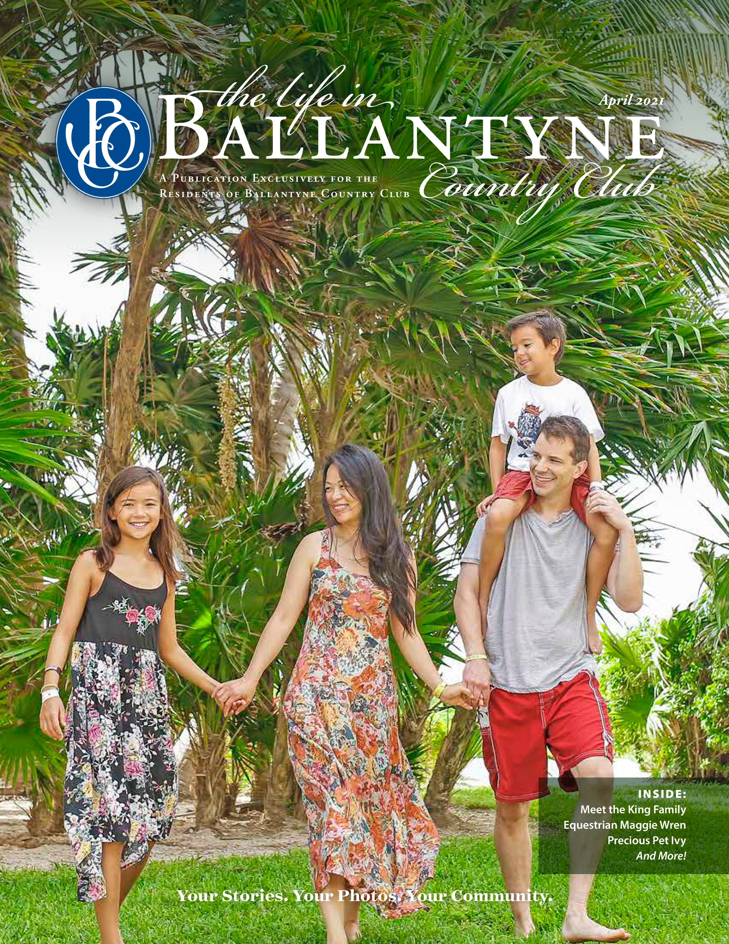 The Life in Ballantyne Country Club 2021-04-01