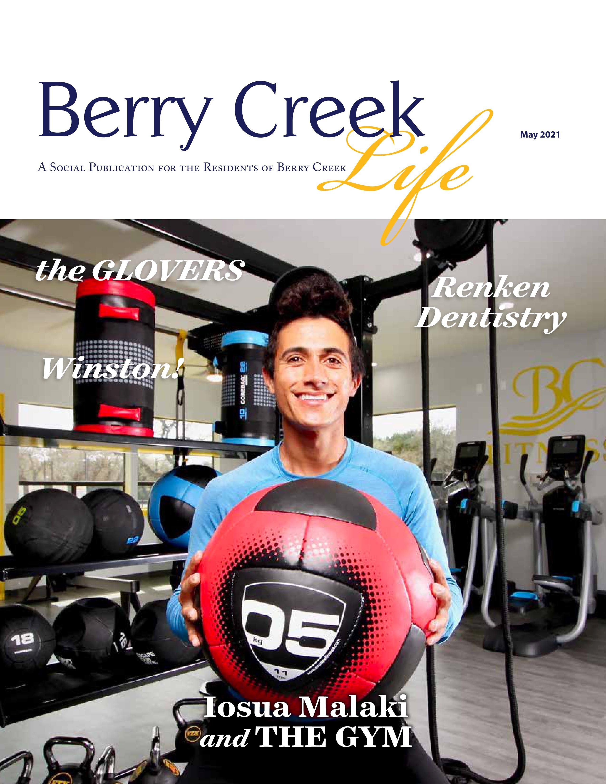 Berry Creek Life 2021-05-01