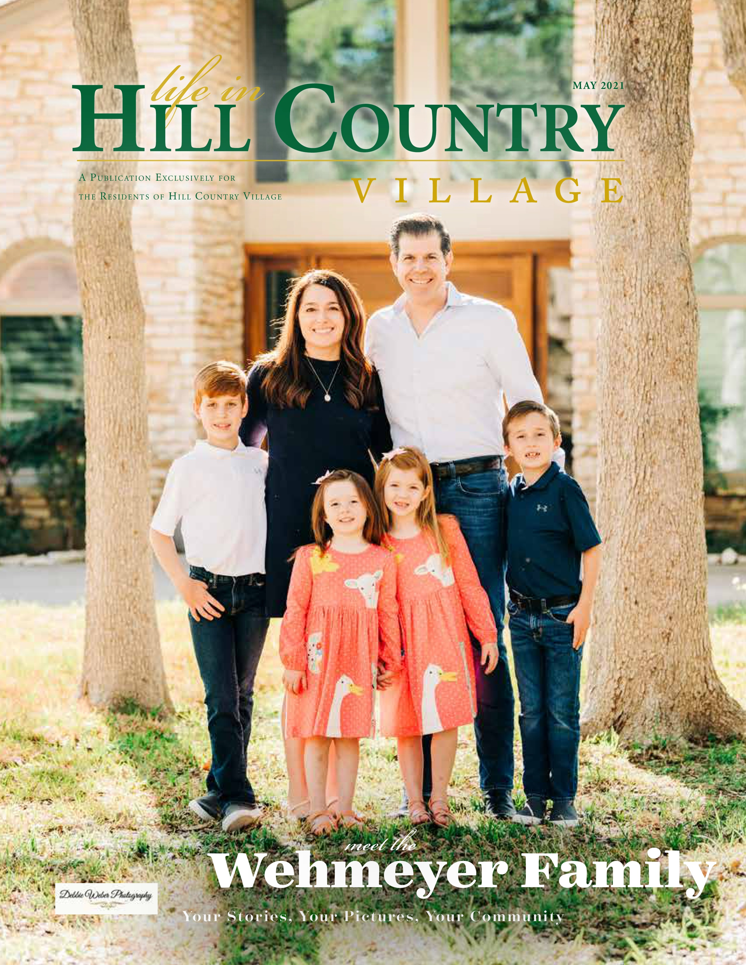 Life in Hill Country Village 2021-05-01