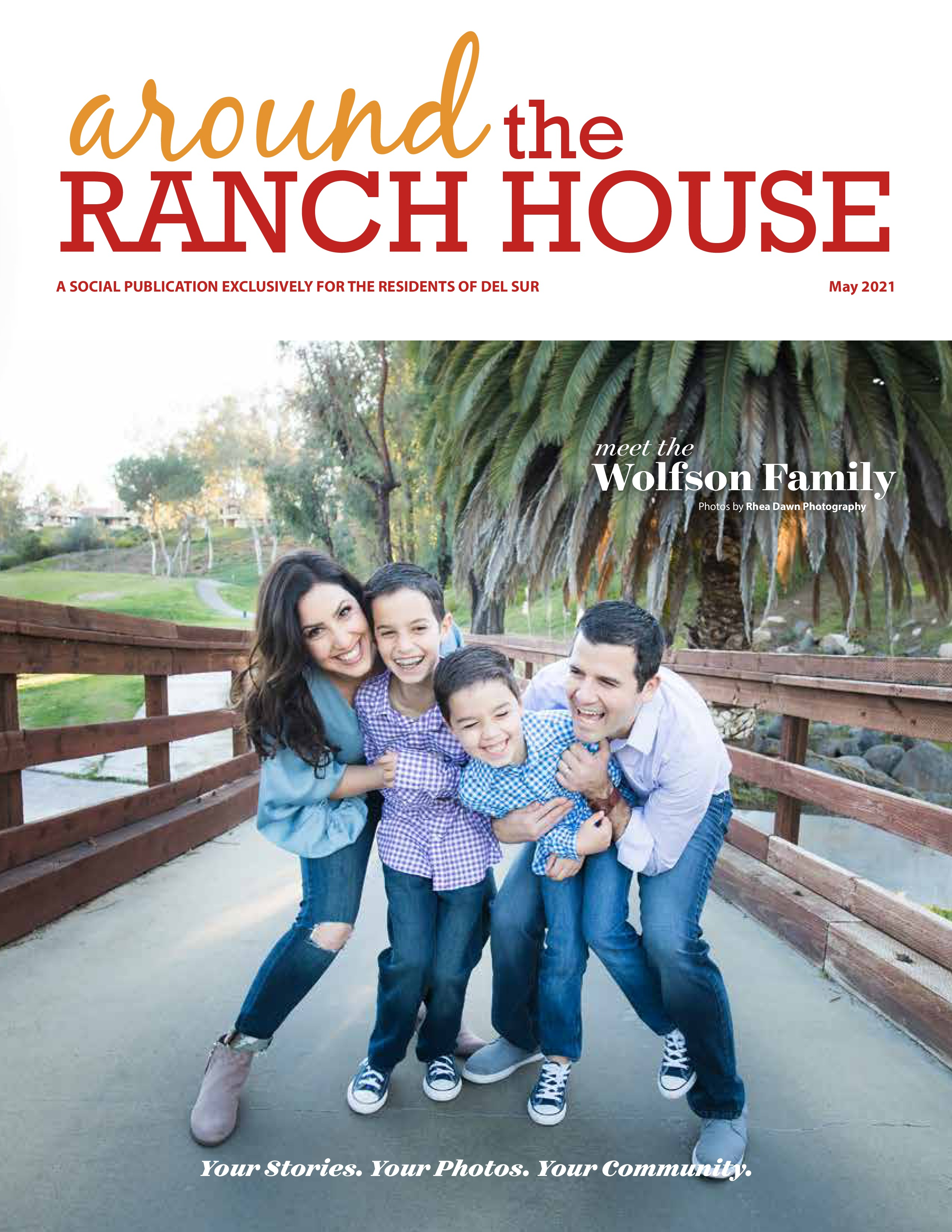 Around the Ranch House 2021-05-01