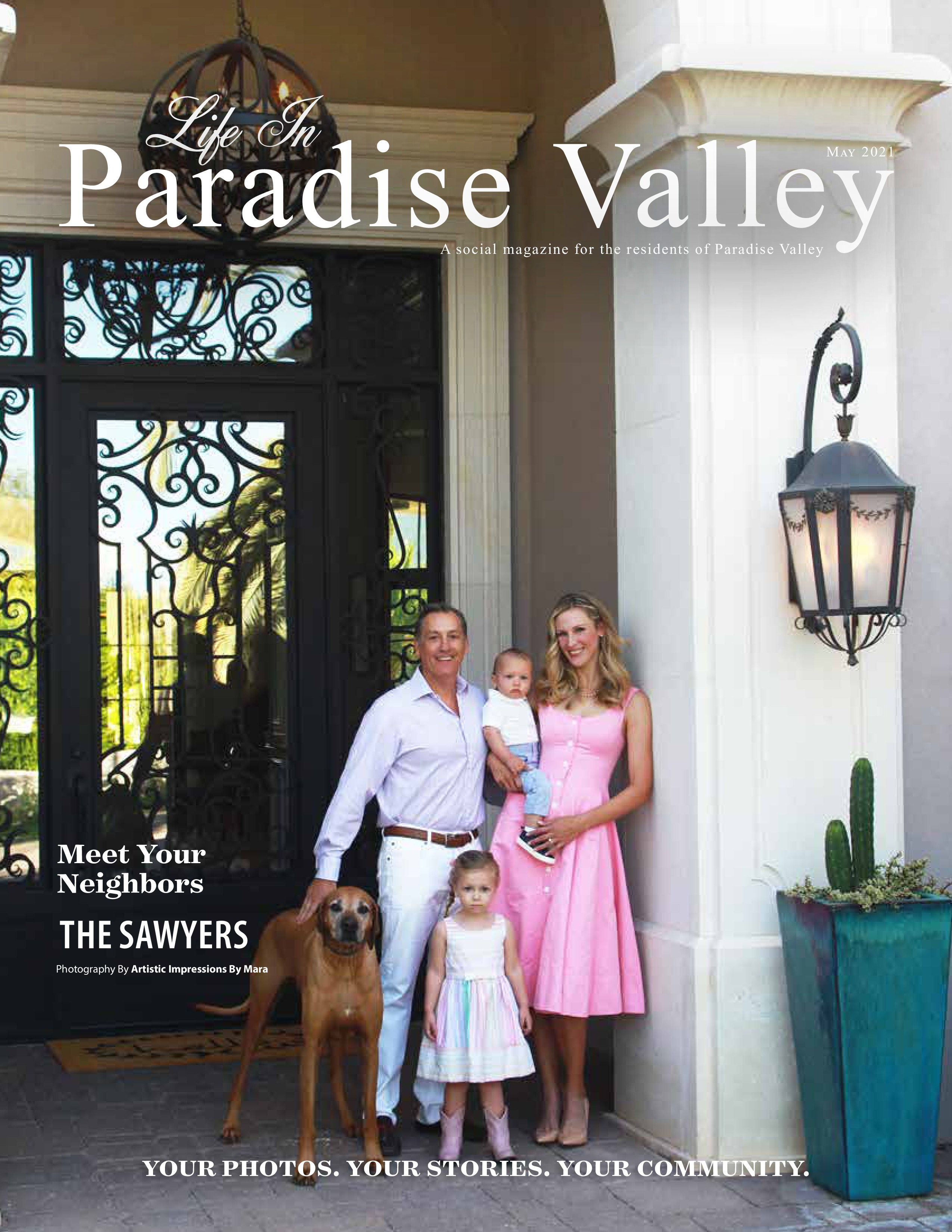 Life in Paradise Valley 2021-05-01