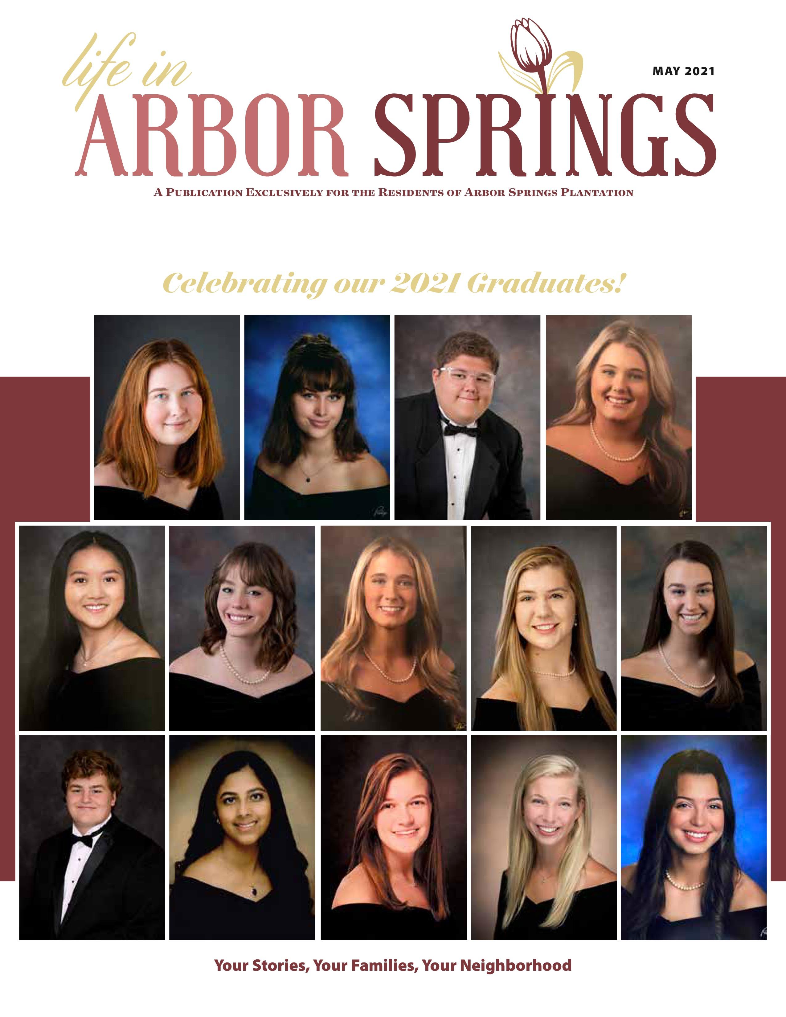Life in Arbor Springs 2021-05-01