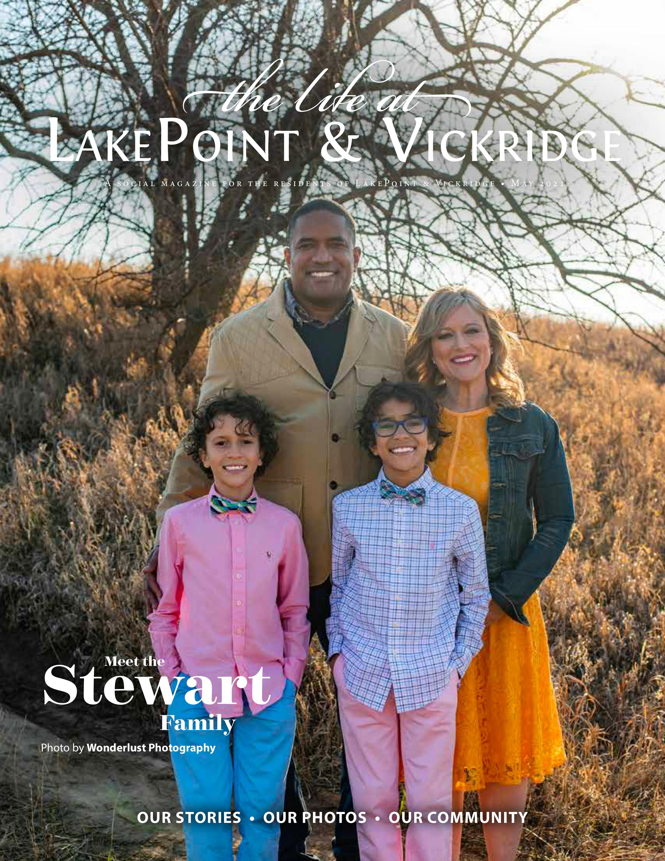 The Life at LakePoint & Vickridge 2021-05-01