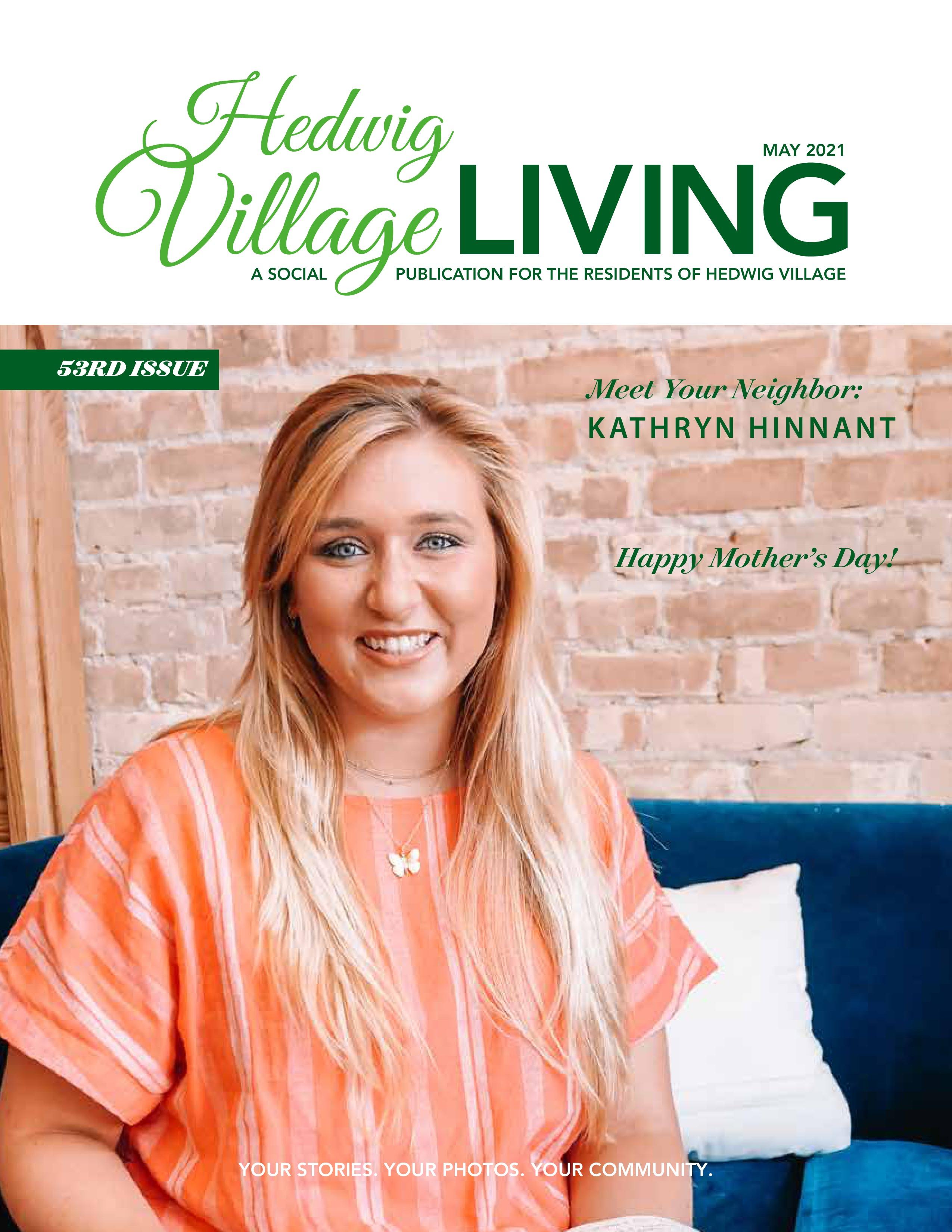 Hedwig Village Living 2021-05-01
