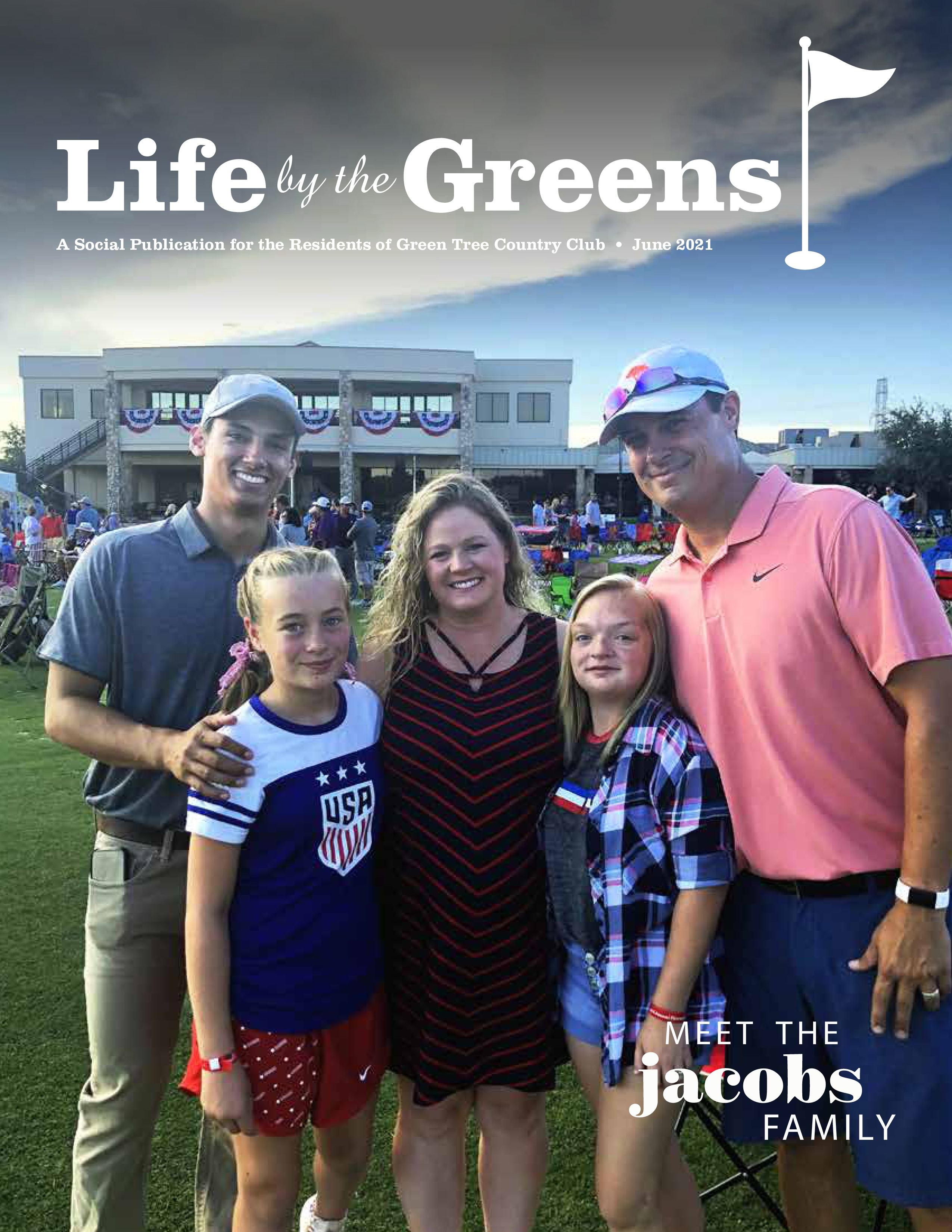 Life by the Greens 2021-06-01