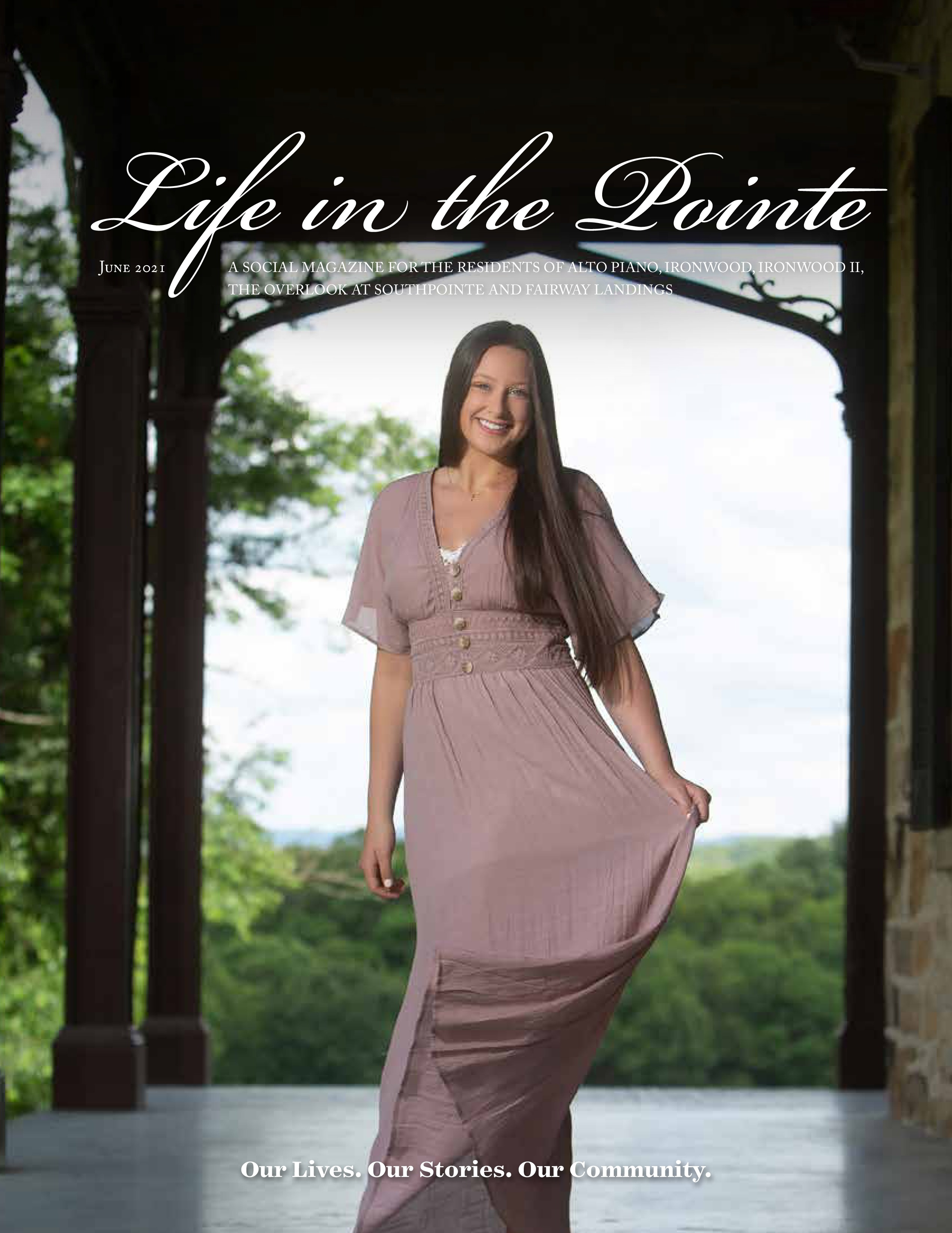 Life in the Pointe 2021-06-01