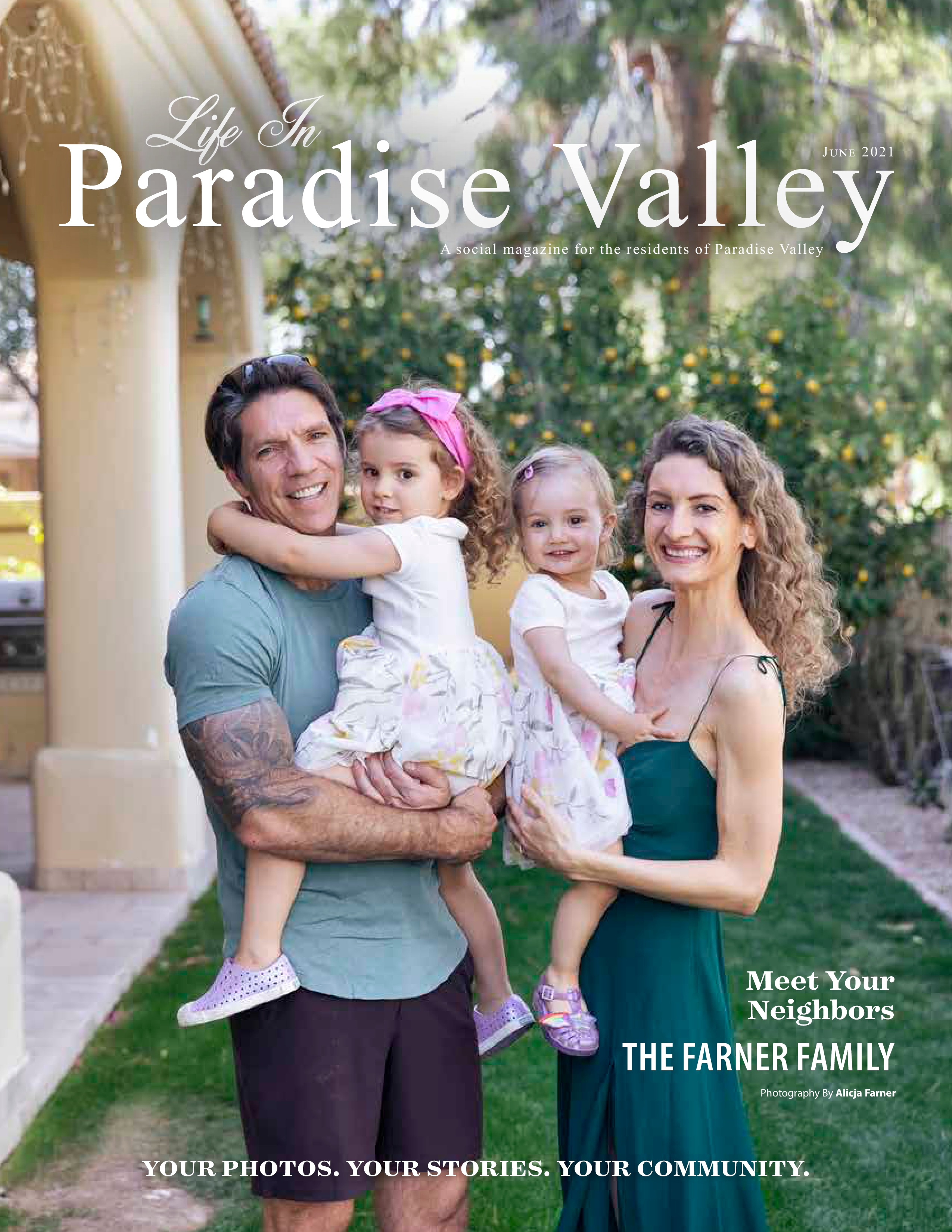 Life in Paradise Valley 2021-06-01