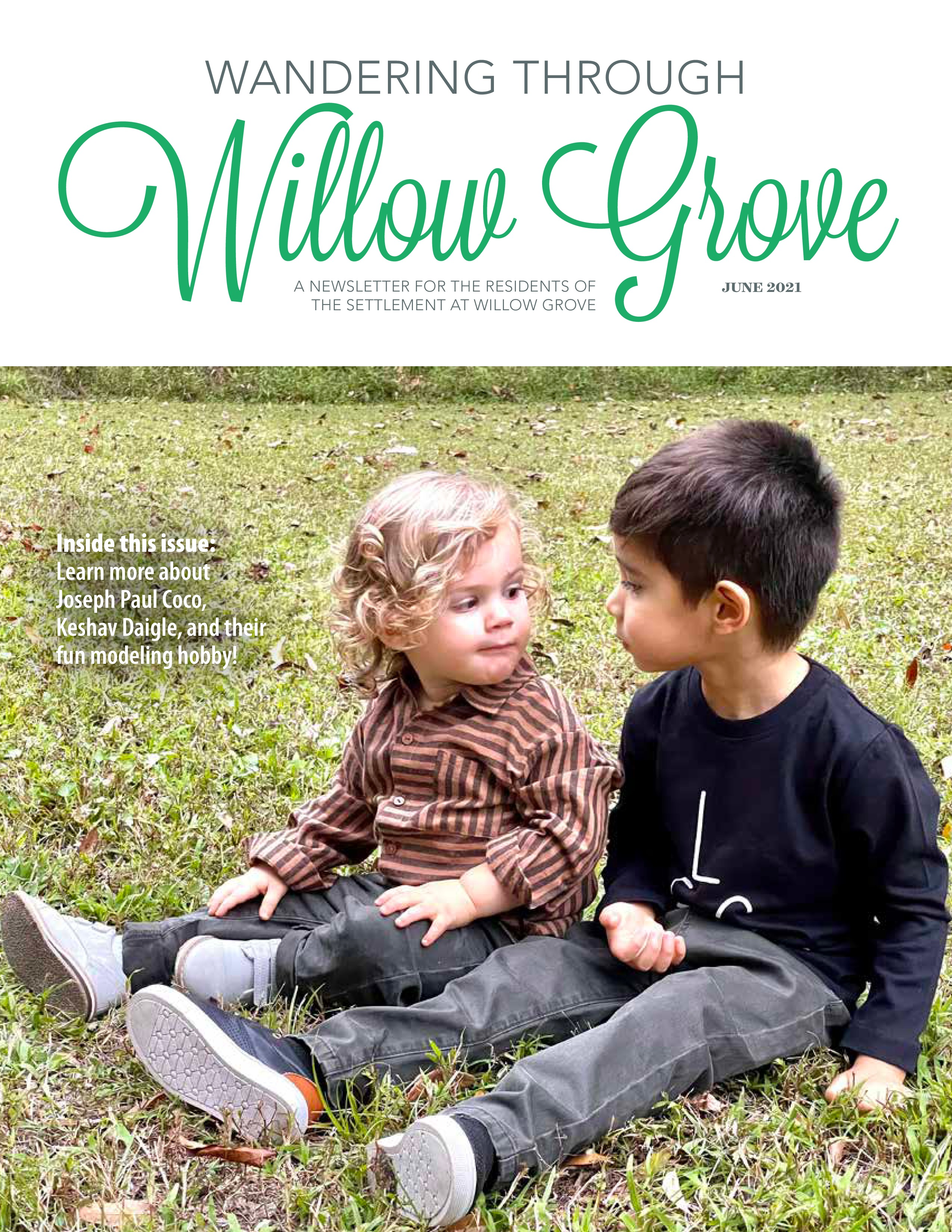 Wandering Through Willow Grove 2021-06-01