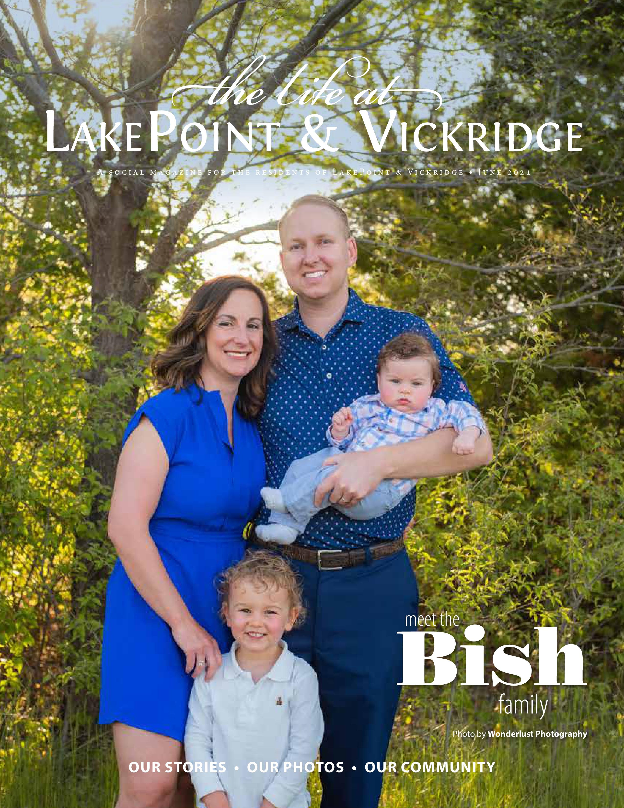 The Life at LakePoint & Vickridge 2021-06-01