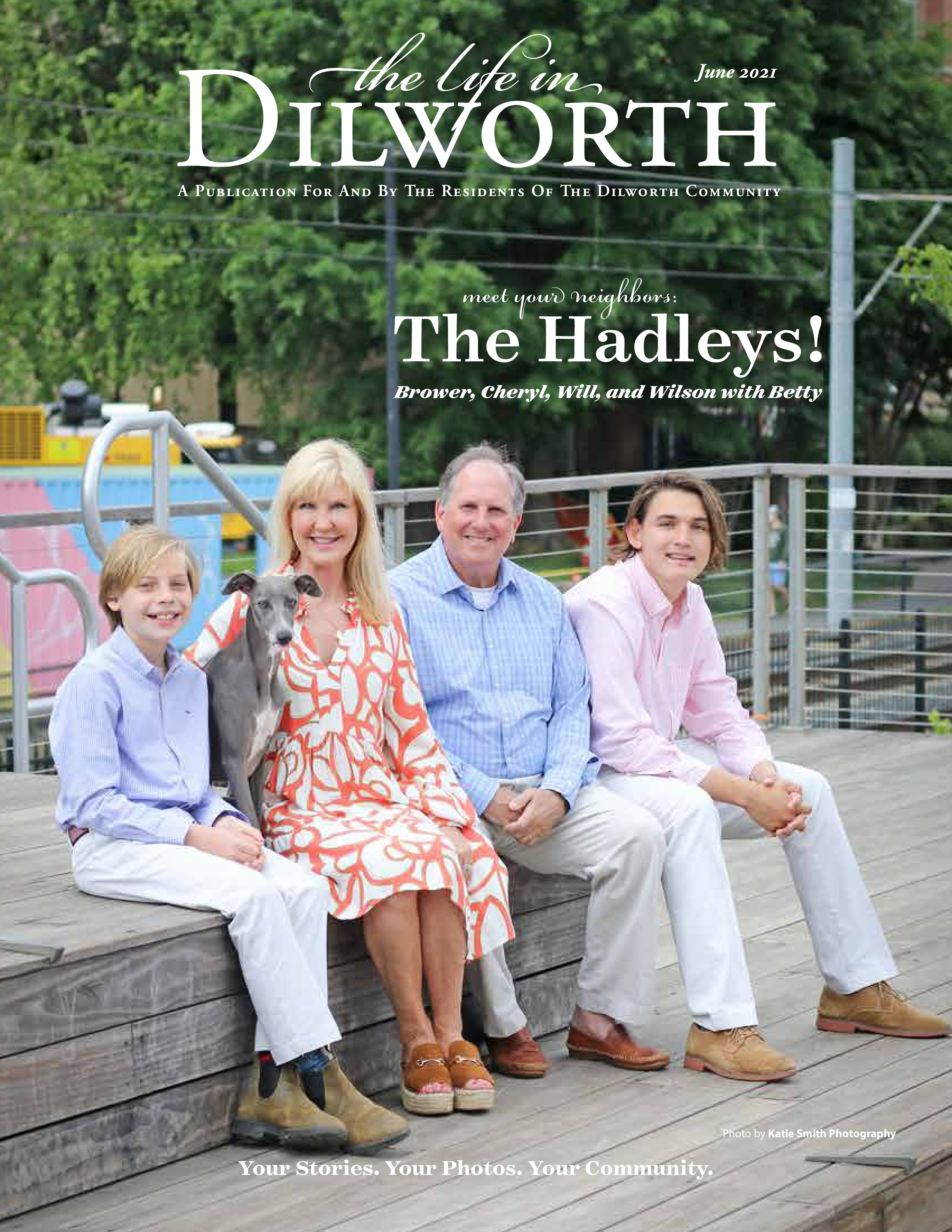 The Life in Dilworth 2021-06-01