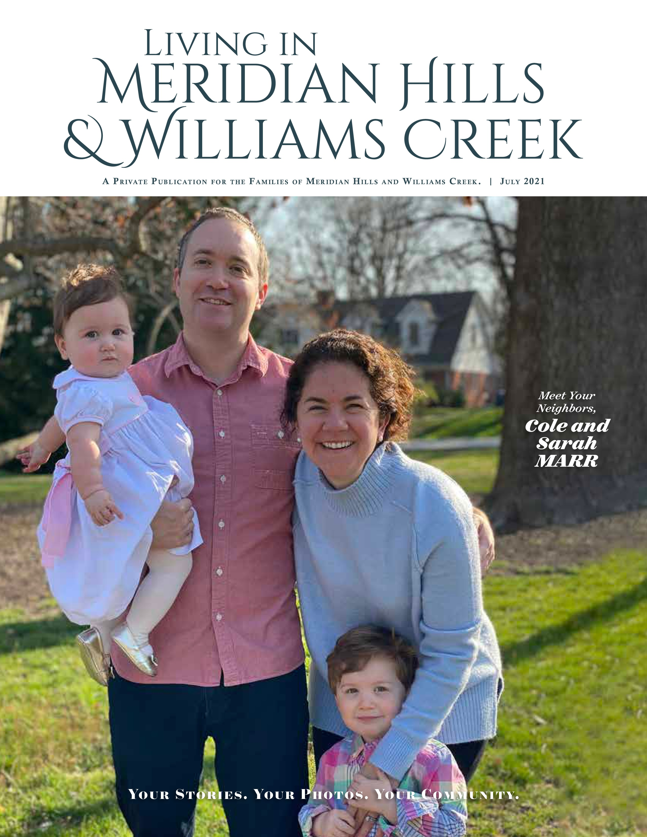 Living in Meridian Hills & Williams Creek 2021-07-01