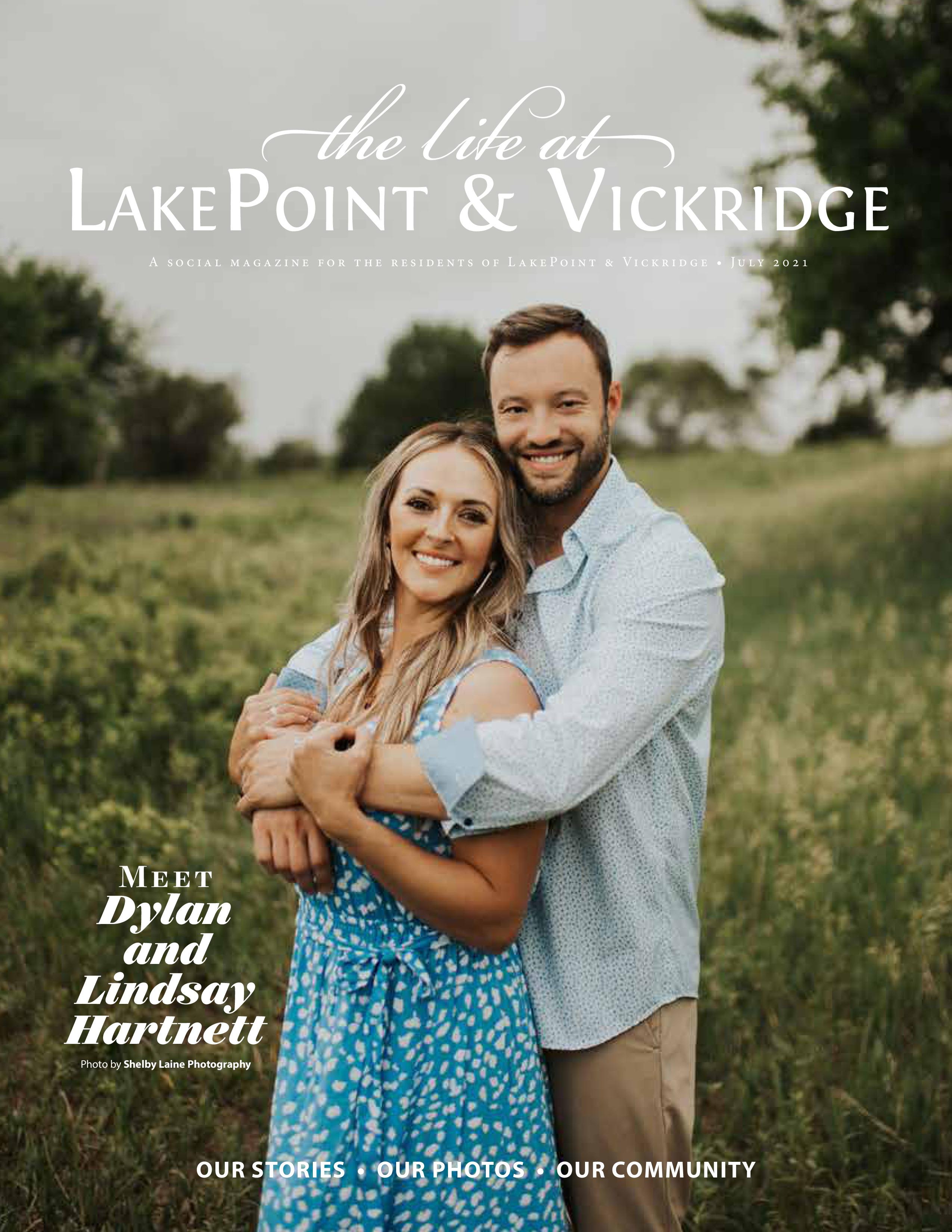 The Life at LakePoint & Vickridge 2021-07-01
