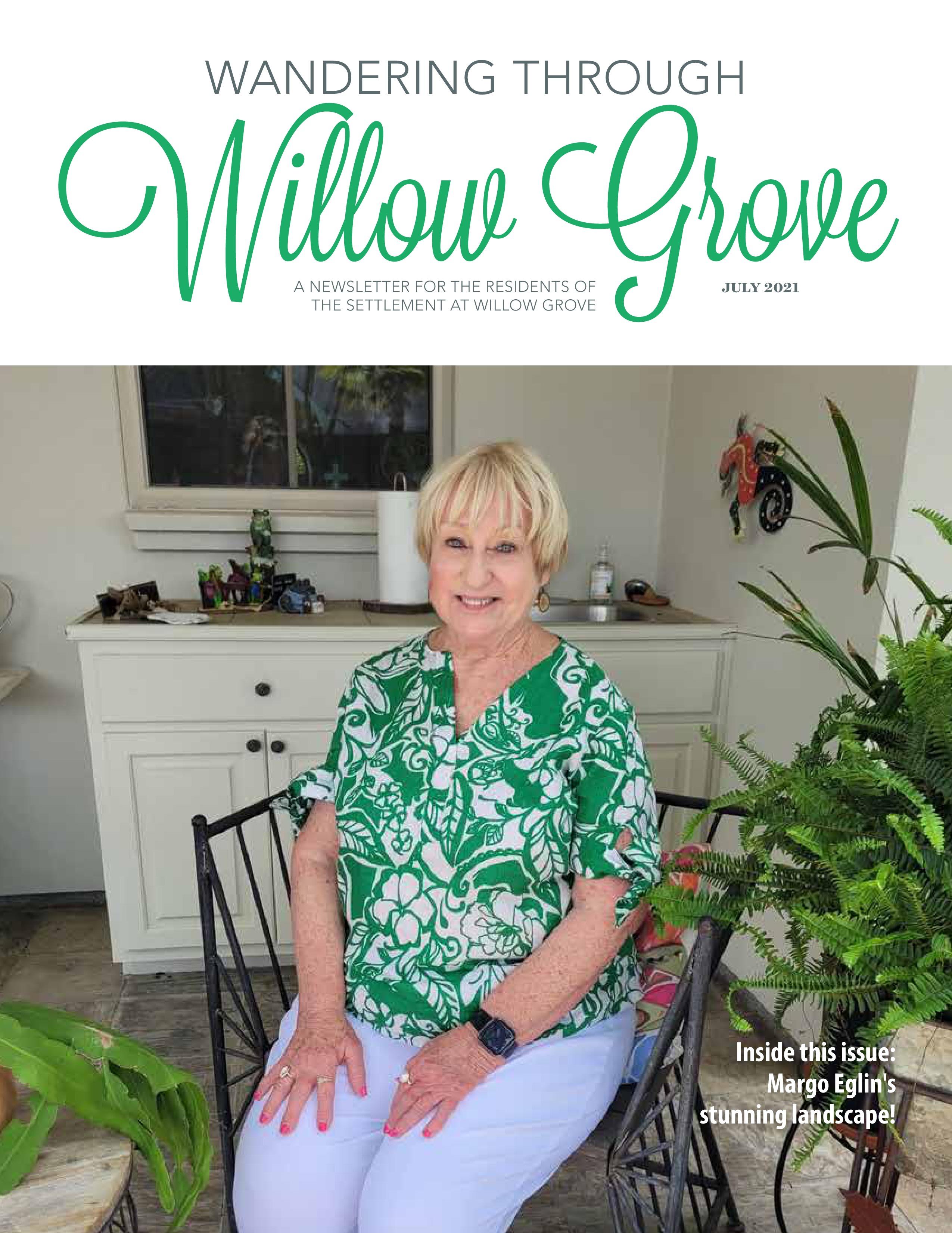 Wandering Through Willow Grove 2021-07-01