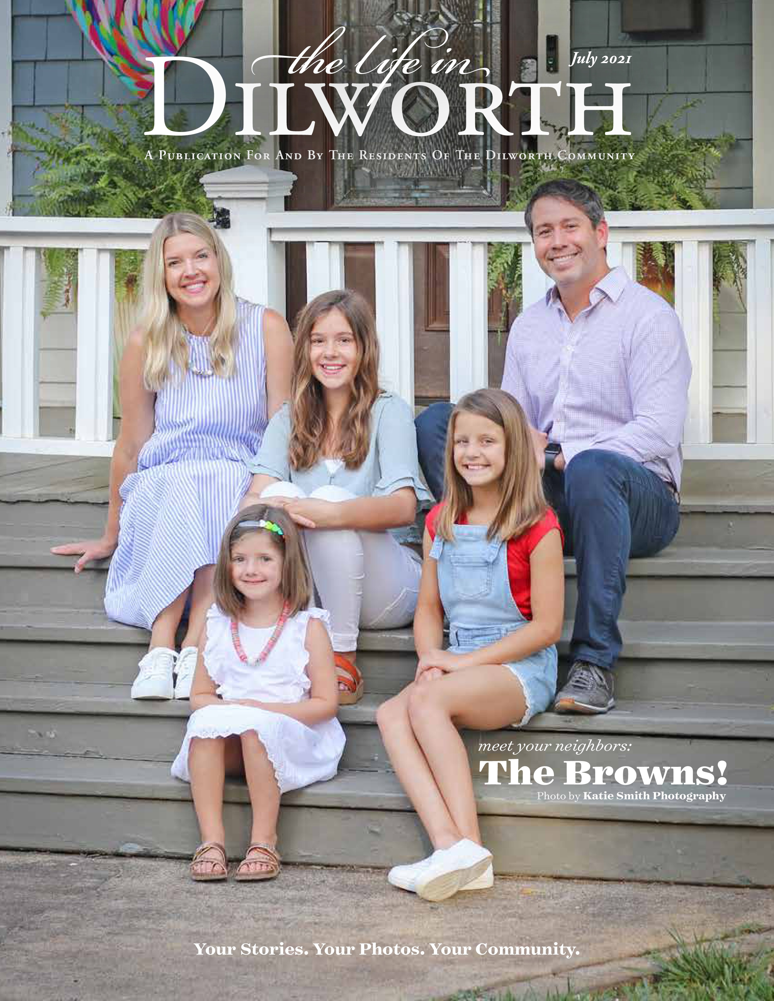 The Life in Dilworth 2021-07-01