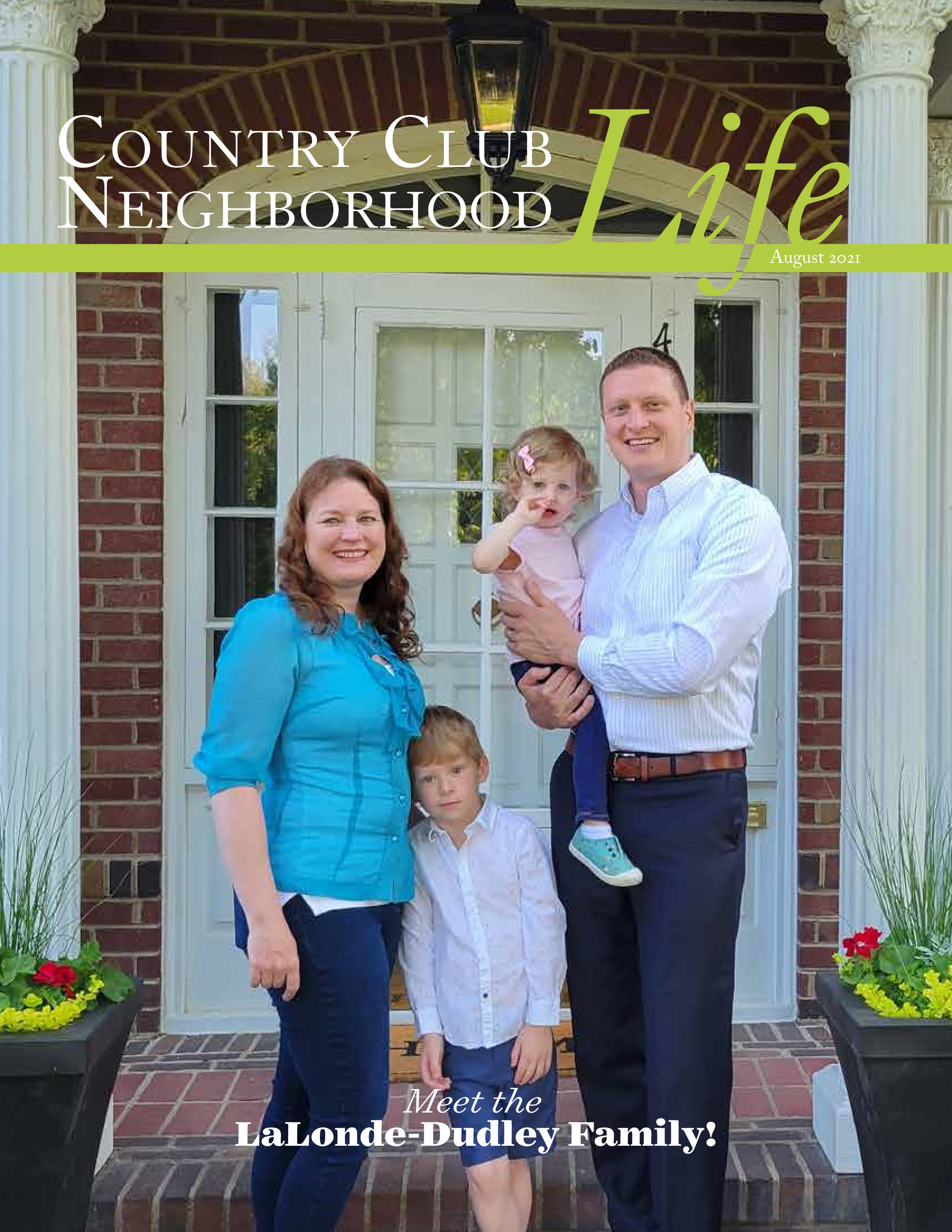 Country Club Neighborhood Life 2021-08-01