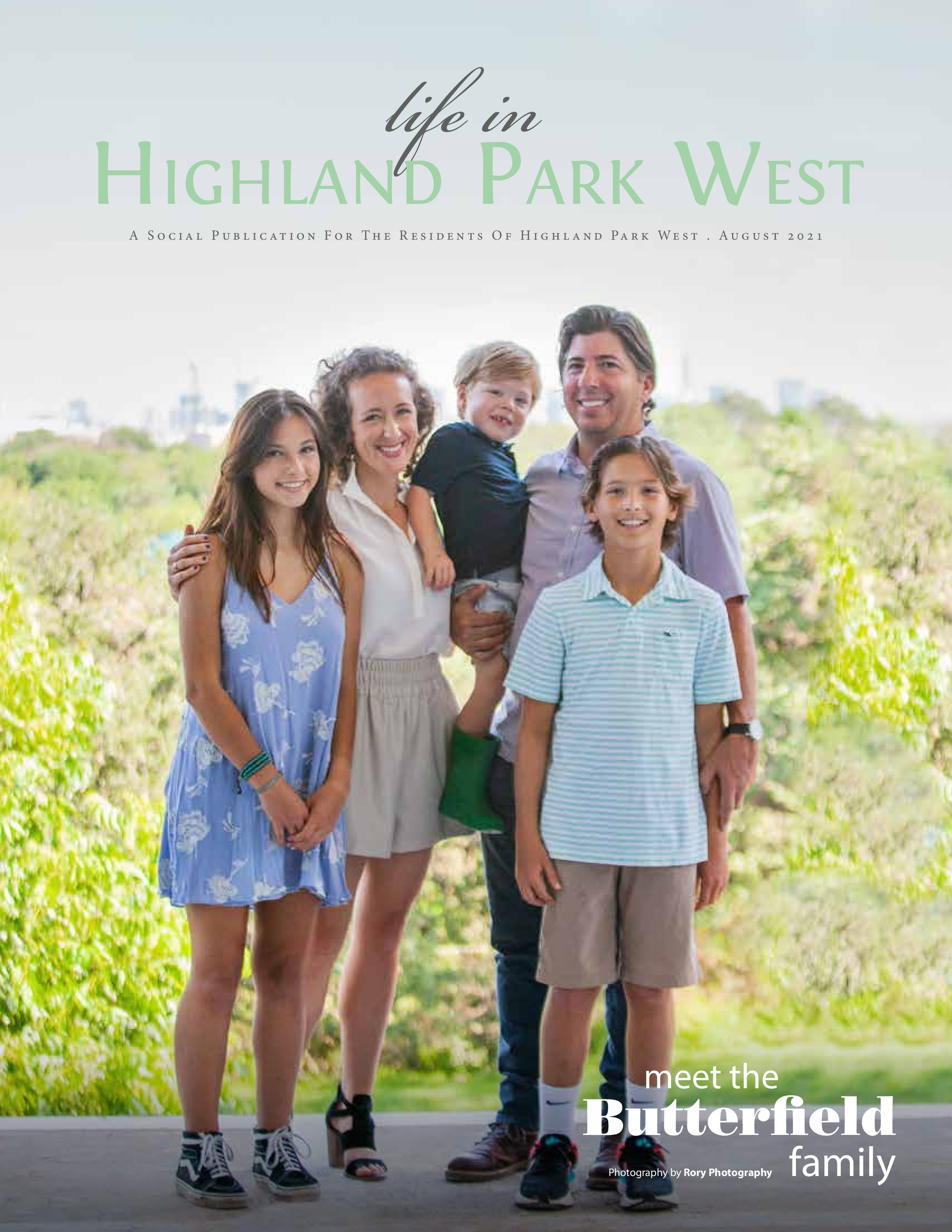 Life in Highland Park West 2021-08-01