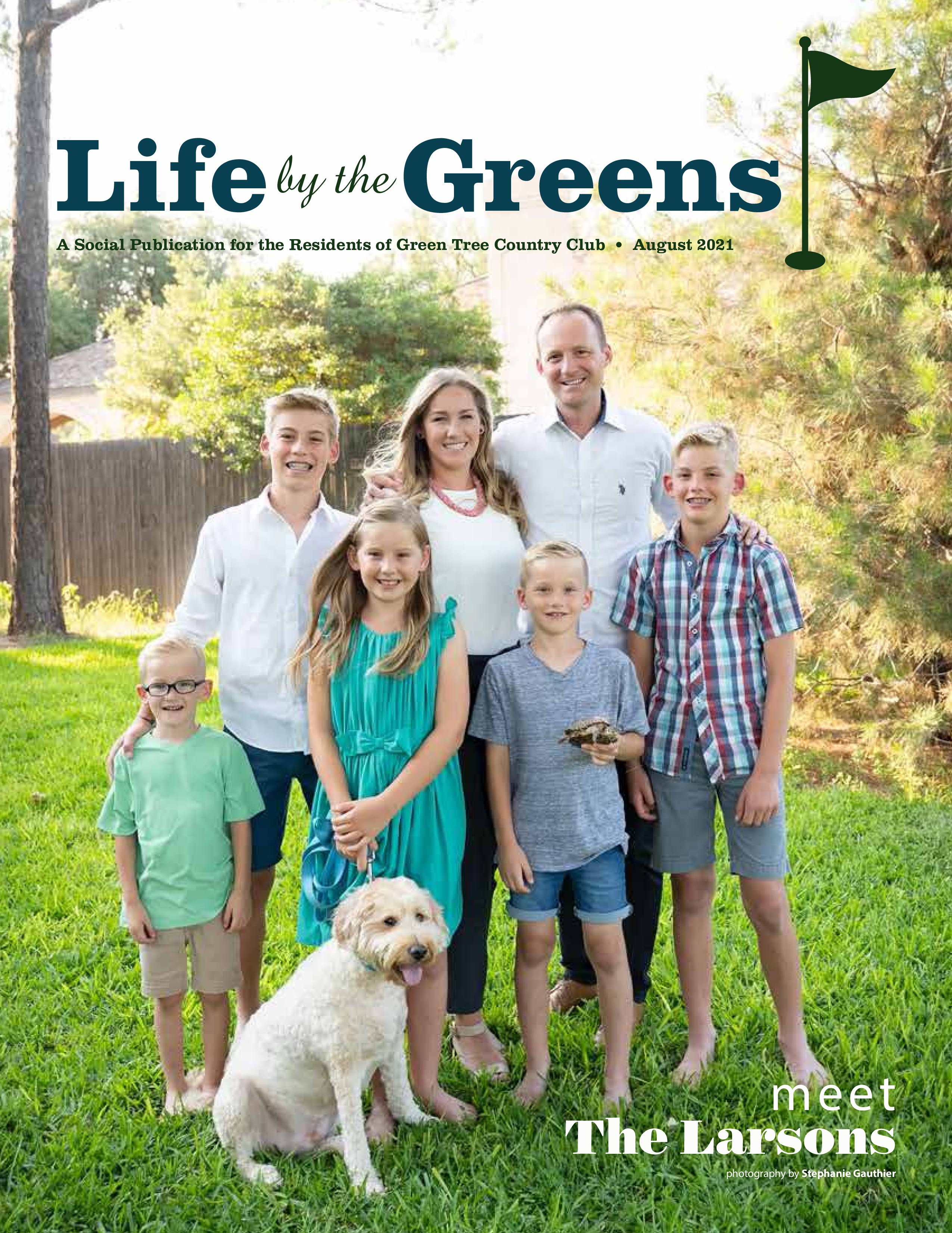 Life by the Greens 2021-08-01