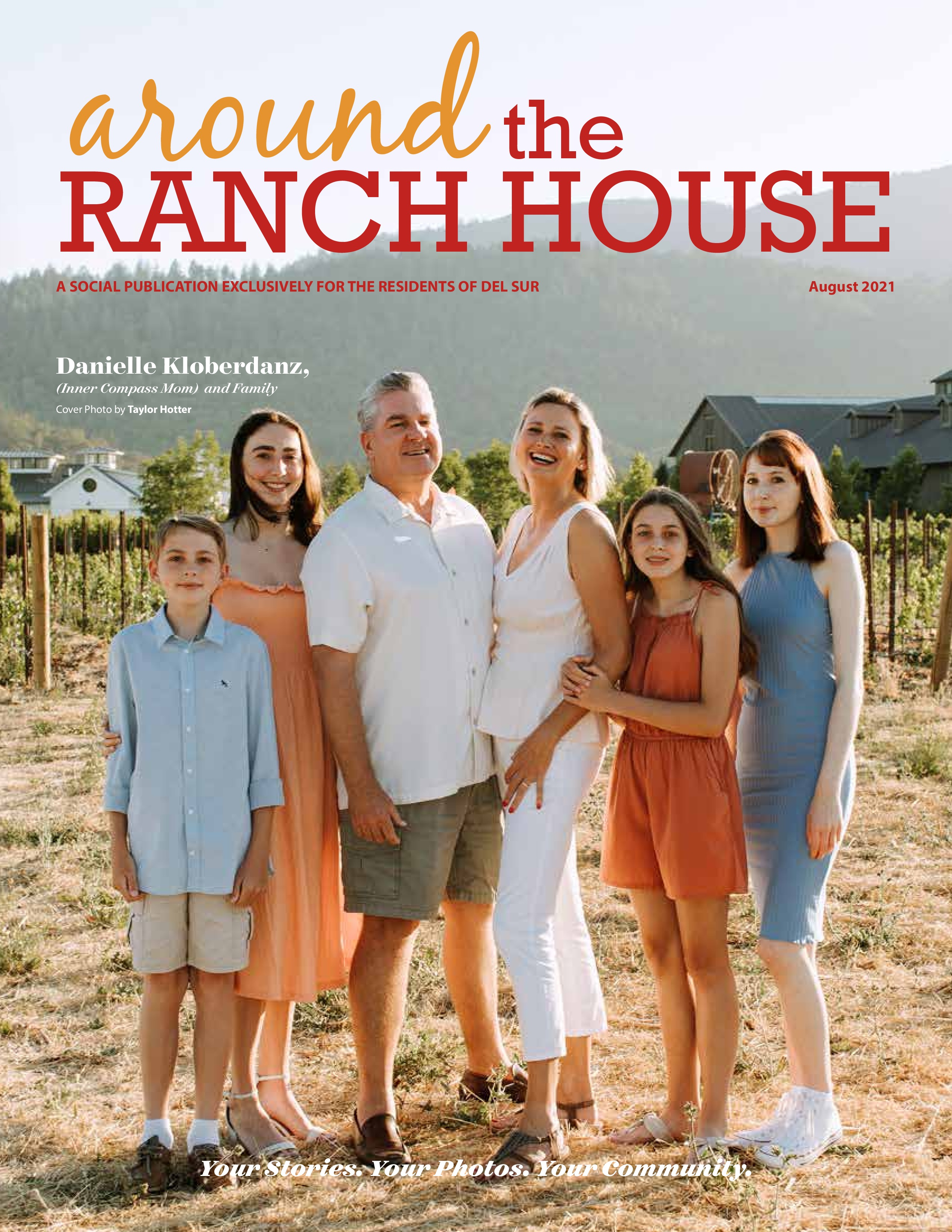 Around the Ranch House 2021-08-01