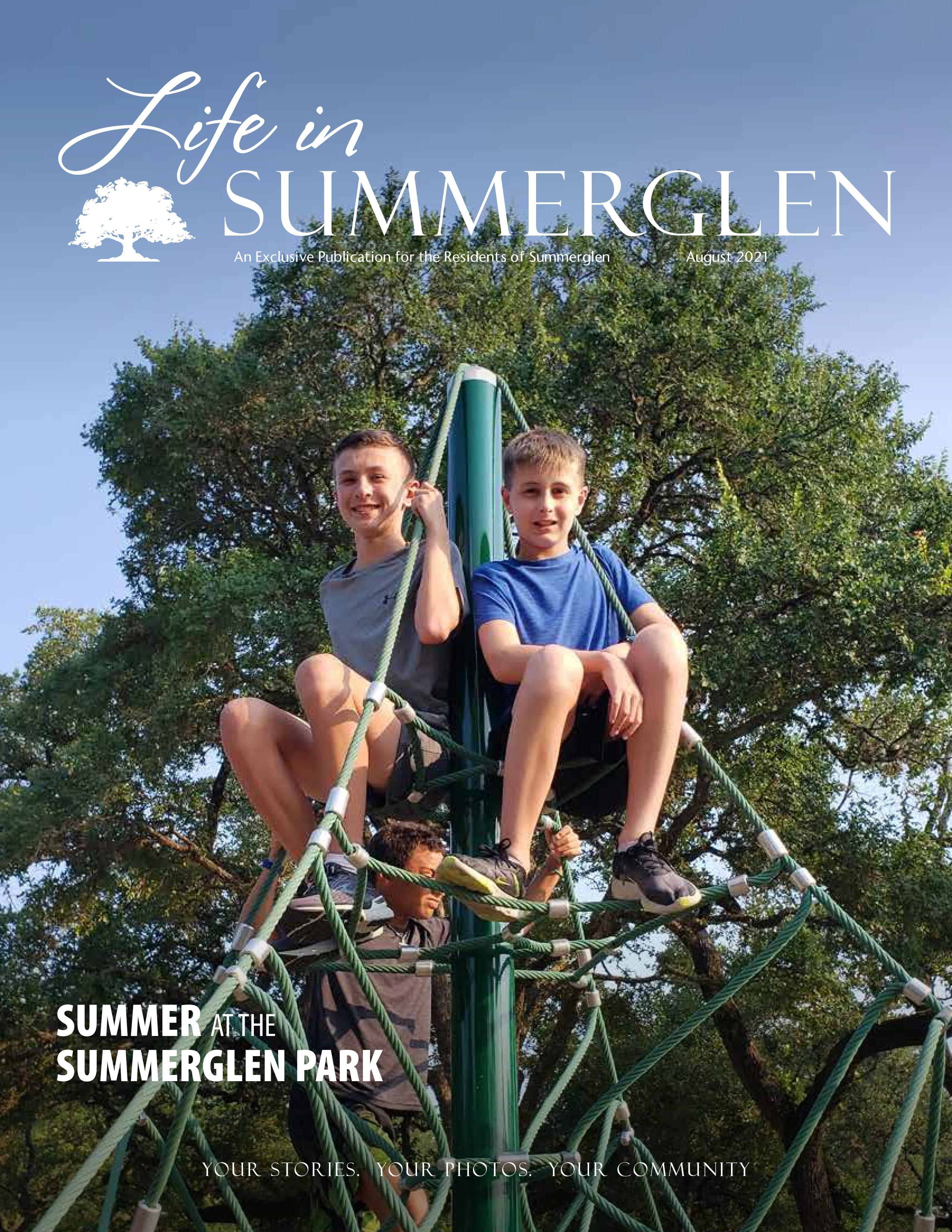 Life in Summerglen 2021-08-01