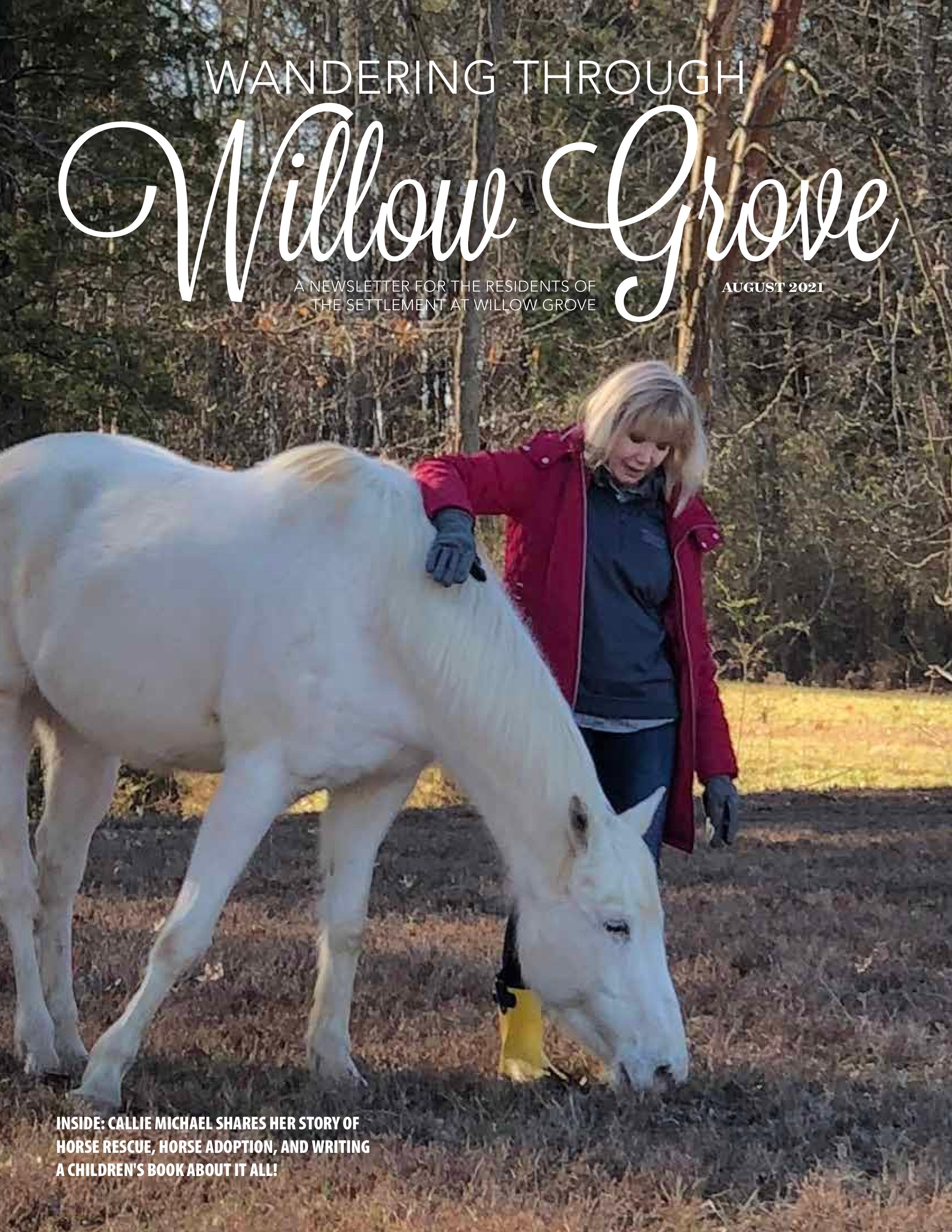 Wandering Through Willow Grove 2021-08-01