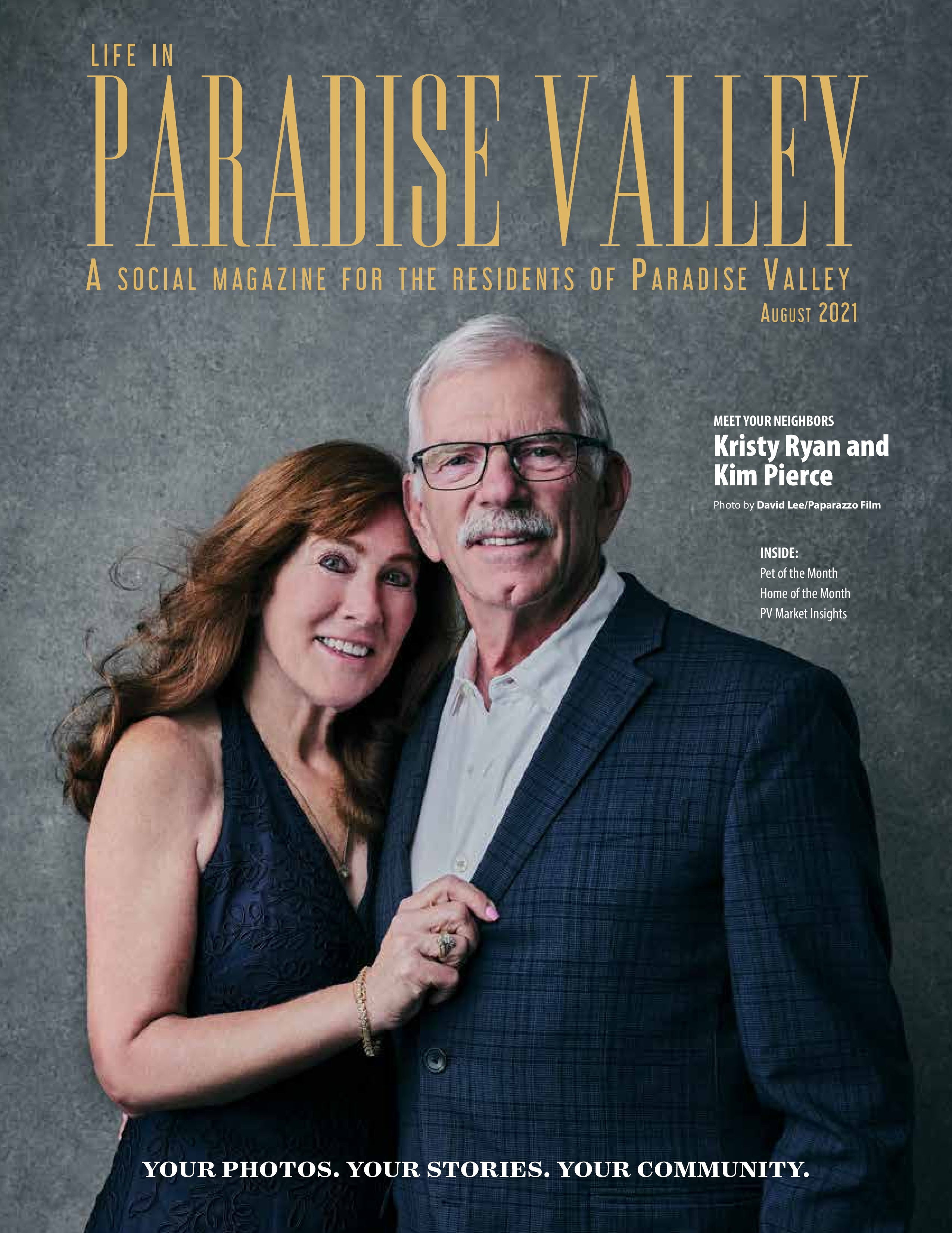 Life in Paradise Valley 2021-08-01